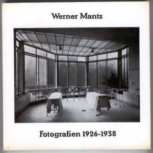 Werner Mantz, Fotografien 1926-1938